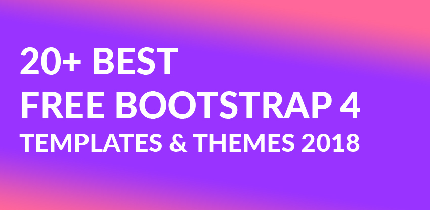 20+ Best Free Bootstrap 4 Templates & Themes 2018