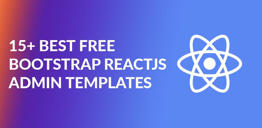 15+ Best Free Bootstrap ReactJS Admin Templates