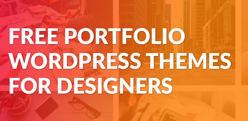 Free Portfolio WordPress Themes for Designers 2018