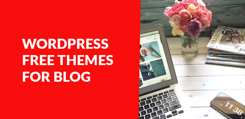 WordPress Free Themes for Blog | WordPress Templates