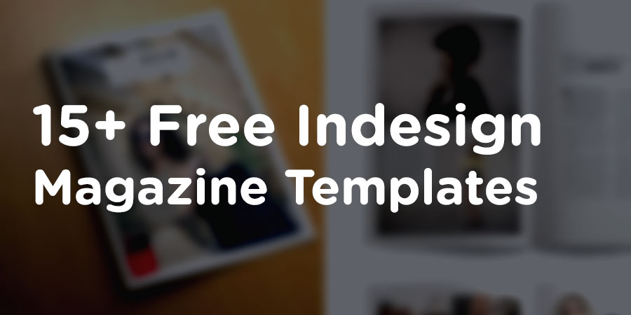 15+ Free Indesign Magazine Templates